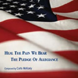 Heal The Pain We Bear/The Pledge Of Allegiance