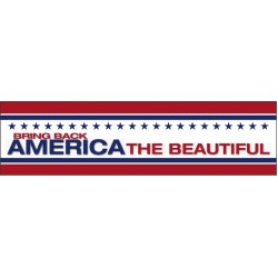 Bring Back AMERICA THE BEAUTIFUL: Bumper Sticker LCBS03